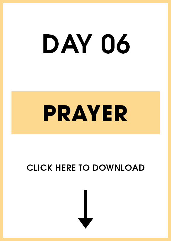 Day 6 Prayer (Introduction + Activities)