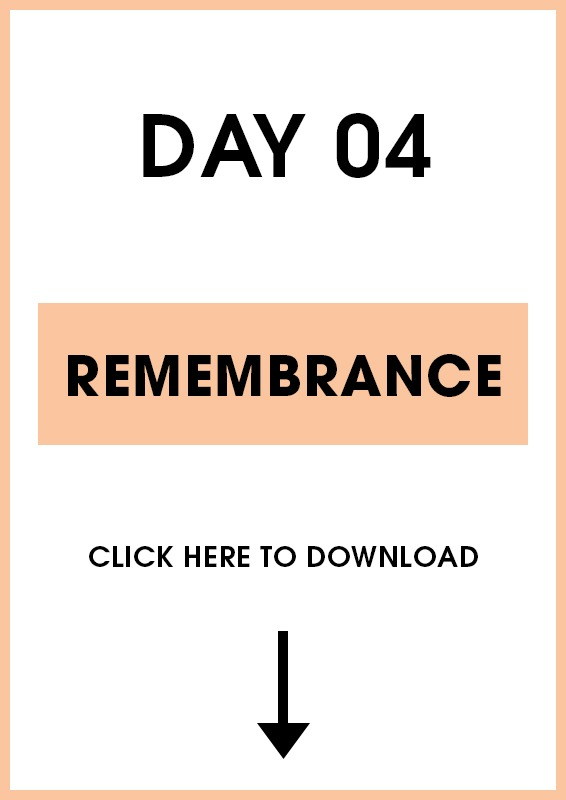 Day 4 Remembrance (Introduction + Activities)