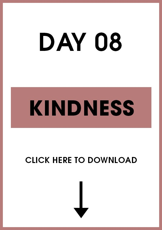 Day 8 Kindness (introduction + activities)